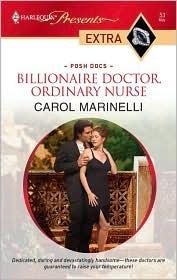 Billionaire Doctor, Ordinary Nurse by Carol Marinelli