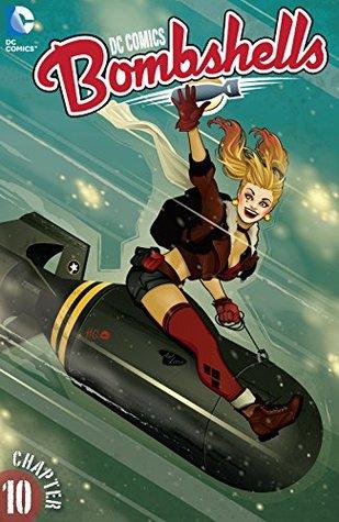 DC Comics: Bombshells #10 by Marguerite Bennett, Bilquis Evely