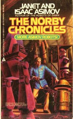 The Norby Chronicles by Janet Asimov, Isaac Asimov