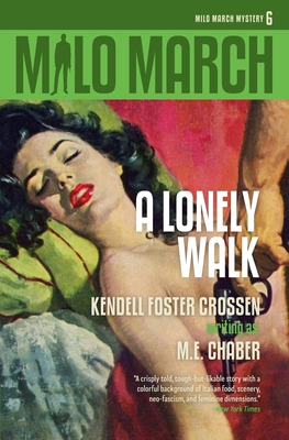 Milo March #6: A Lonely Walk by Kendell Foster Crossen, M. E. Chaber