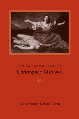 Collected Poems of Christopher Marlowe by Christopher Marlowe