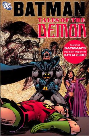 Batman: Tales of the Demon by Dennis O'Neil, Dick Giordano, Irv Novick, Neal Adams, J.C. Wells