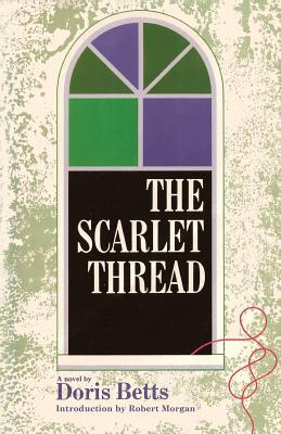 The Scarlet Thread by Doris Betts
