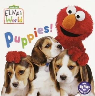 Puppies! (Sesame Street® Elmos World(TM)) by Jenny Miglis, Mary Beth Nelson