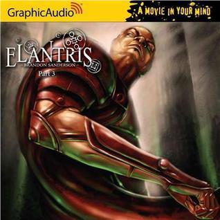 Elantris Full Cast Production, Part 3 of 3 by Brandon Sanderson
