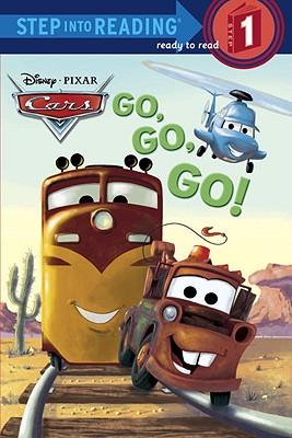 Cars: Go, Go, Go! by Melissa Lagonegro