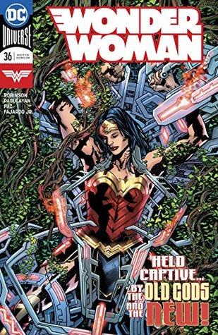 Wonder Woman (2016-) #36 by Alex Sinclair, Carlo Pagulayan, Jason Paz, James Robinson, Romulo Fajardo Jr., Bryan Hitch