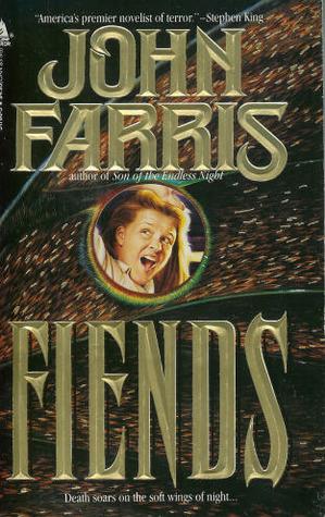 Fiends by Joe DeVito, John Farris