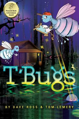 T'Bugs by Tom Lemery, Dave Ross