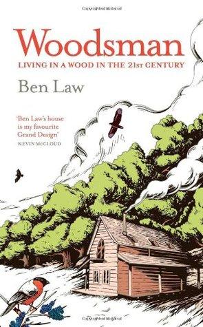 Woodsman by Ben Law