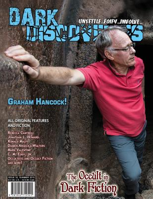 Dark Discoveries - Issue #32 by Graham Hancock, Rebecca Cantrell, Mark Valentine