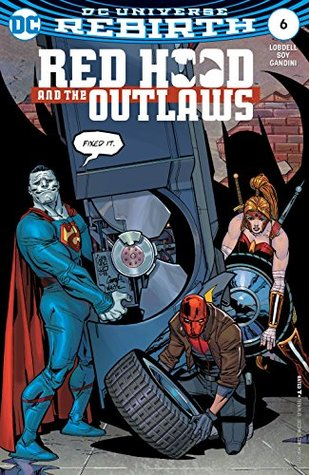 Red Hood and the Outlaws (2016-) #6 by Scott Lobdell, Dexter Soy