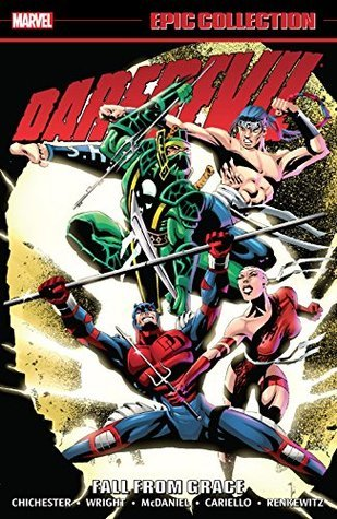 Daredevil Epic Collection Vol. 18: Fall From Grace by D.G. Chichester, Gregory Wright, Sergio Cariello, Scott McDaniel, Mindy Newell, Kris Renkewitz