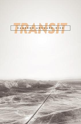 Transit by Cameron Awkward-Rich