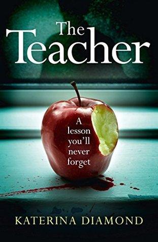 The Teacher by Katerina Diamond