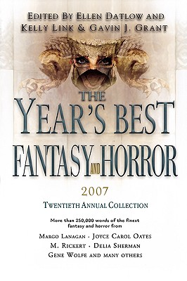 The Year's Best Fantasy and Horror: Twentieth Annual Collection by