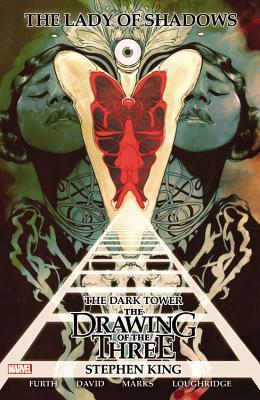 The Dark Tower: The Drawing of the Three - Lady of Shadows by Robin Furth, Peter David, Jonathan Marks