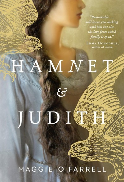 Hamnet and Judith by Maggie O'Farrell