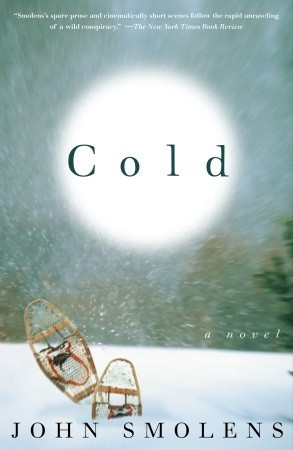 Cold by John Smolens