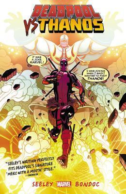 Deadpool vs. Thanos by Elmo Bondoc, Tradd Moore, Tim Seeley