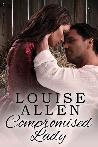Compromised Lady by Francesca Shaw, Louise Allen