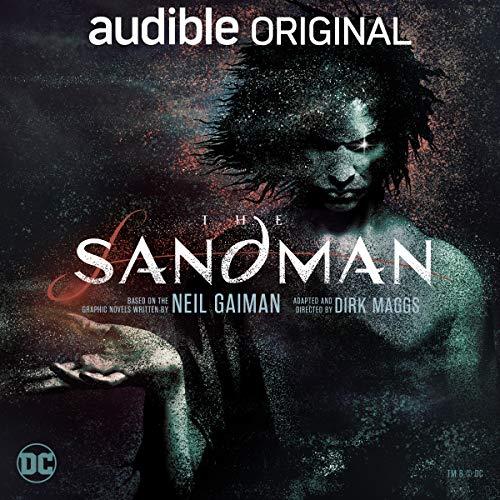 The Sandman by Neil Gaiman, Dirk Maggs