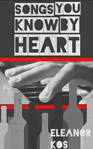 Songs You Know by Heart by Dr. Noh, Eleanor Kos