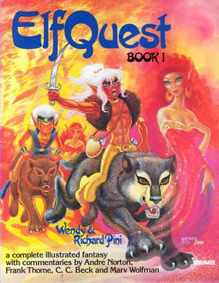 ElfQuest 1: Fire & Flight by Wendy Pini, Richard Pini
