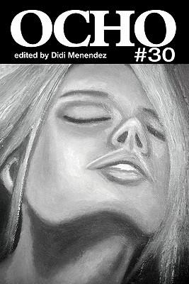 Ocho #30 by Eileen R. Tabios, Letitia Trent, Grace Cavalieri