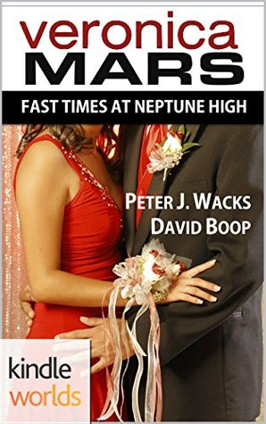Fast Times at Neptune High by David Boop, Peter J. Wacks