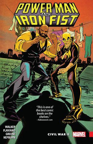 Power Man and Iron Fist, Vol. 2: Civil War II by Sanford Greene, David F. Walker, Scott Hepburn, Flaviano Armentaro