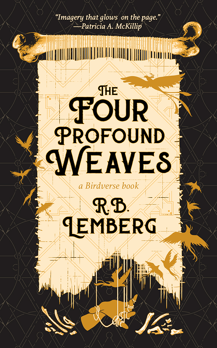 The Four Profound Weaves by R.B. Lemberg