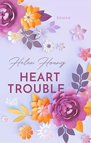 Heart Trouble by Helen Hoang
