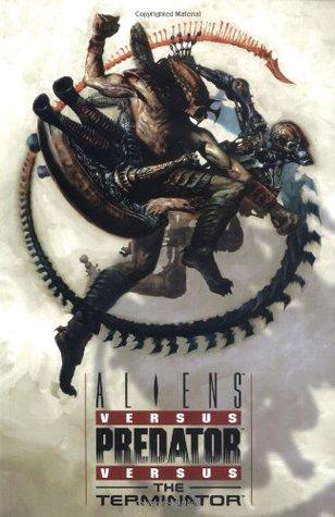 Aliens vs. Predator vs. the Terminator by Mark Schultz, Mel Rubi