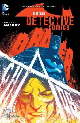 Batman: Detective Comics Vol. 7: Anarky by Brian Buccellato, Francis Manapul