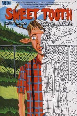 Sweet Tooth, Volume 3: Animal Armies by Carlos M. Mangual, José Villarrubia, Jeff Lemire