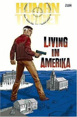 Human Target: Living in Amerika by Cliff Chiang, Peter Milligan