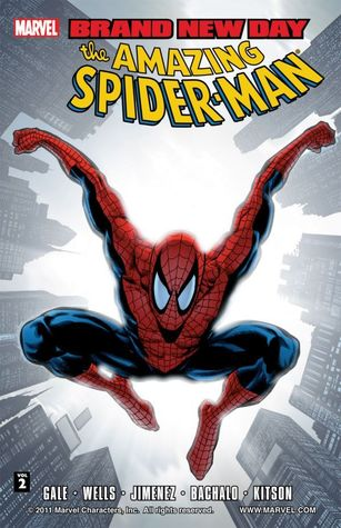 Amazing Spider-Man: Brand New Day, Vol. 2 by Zeb Wells, Barry Kitson, Phil Jimenez, Bob Gale, Chris Bachalo