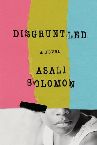 Disgruntled by Asali Solomon