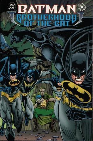 Batman: Brotherhood of the Bat by Dennis O'Neil, Doug Moench