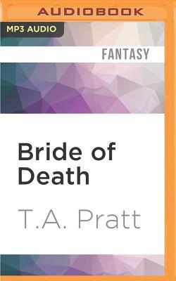 Bride of Death: A Marla Mason Novel by T. A. Pratt