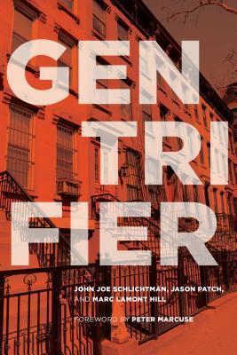 Gentrifier by Peter Marcuse, John Joe Schlichtman, Marc Lamont Hill, Jason Patch