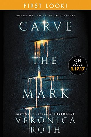 Carve the Mark: Free Chapter First Look by Veronica Roth