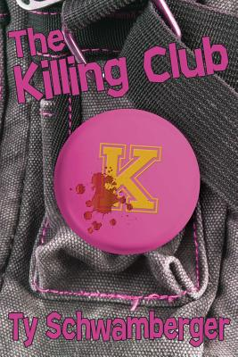 The Killing Club by Ty Schwamberger