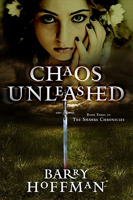 Chaos Unleashed by Barry Hoffman