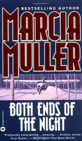 Both Ends of the Night by Marcia Muller