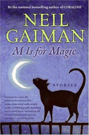 M Is for Magic by Teddy Kristiansen, Neil Gaiman