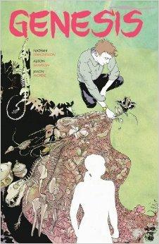 Genesis by Nathan Edmondson, Alison Sampson