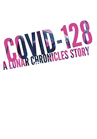COVID-128 by Marissa Meyer