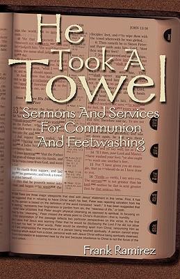 He Took a Towel by Frank Ramirez